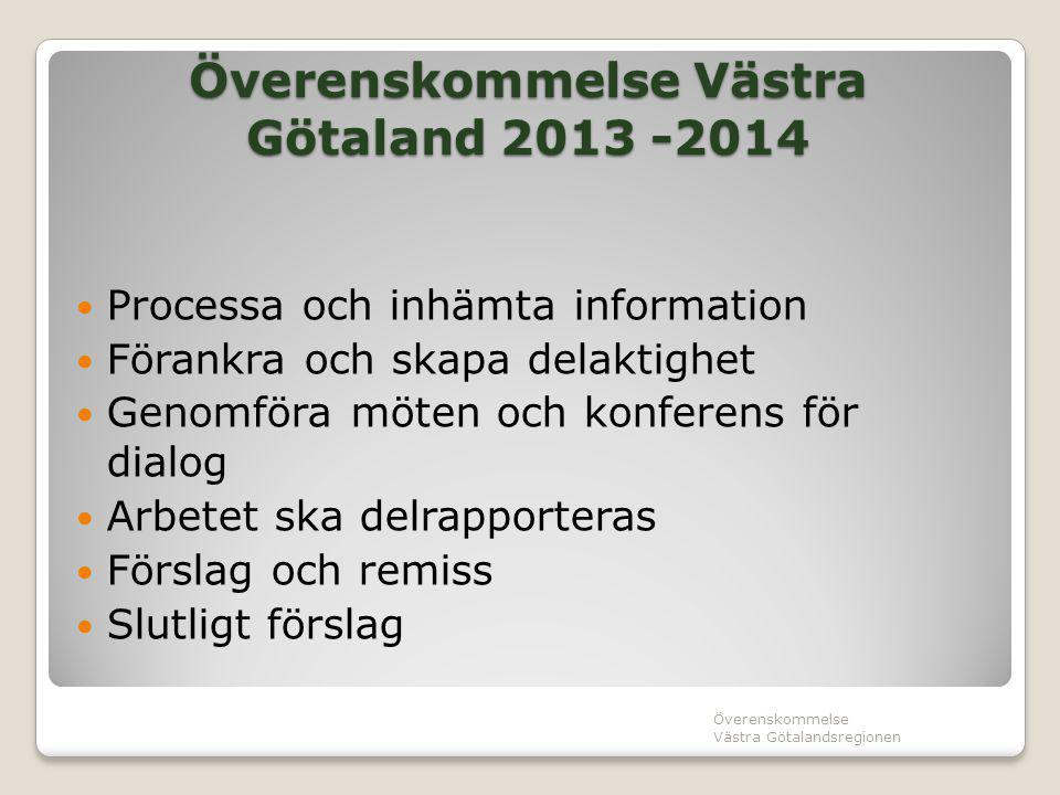 Överenskommelse Västra Götaland 2013 -2014