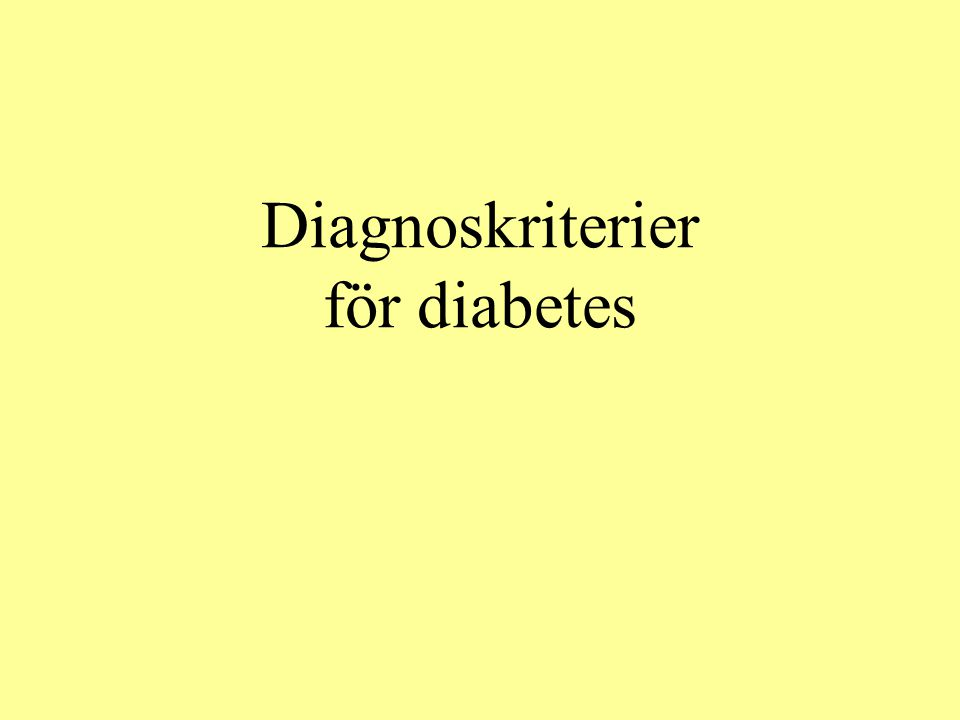 Diagnoskriterier för diabetes