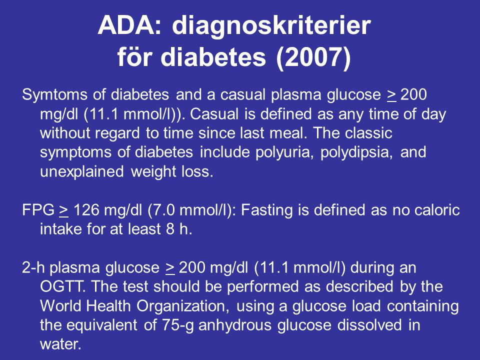 ADA: diagnoskriterier för diabetes (2007)