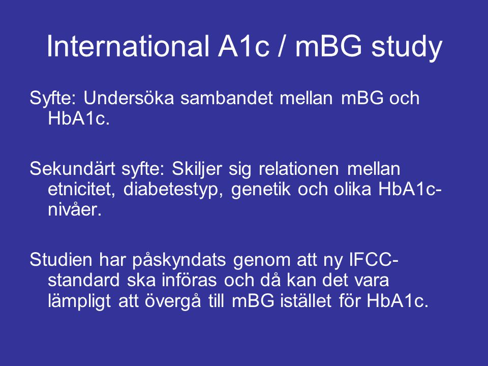 International A1c / mBG study