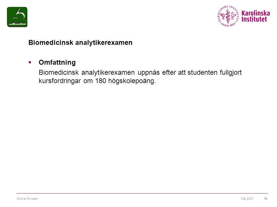 Biomedicinsk analytikerexamen Omfattning