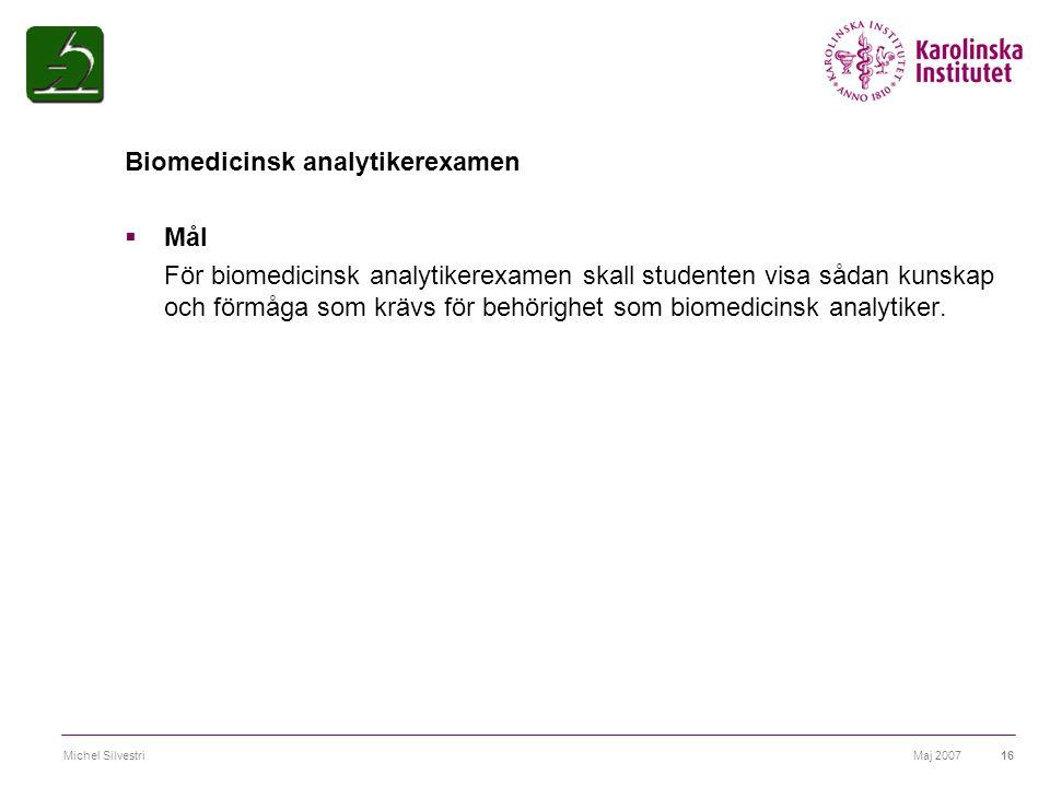 Biomedicinsk analytikerexamen Mål
