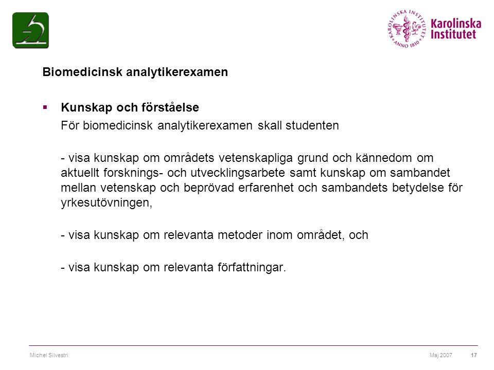 Biomedicinsk analytikerexamen Kunskap och förståelse