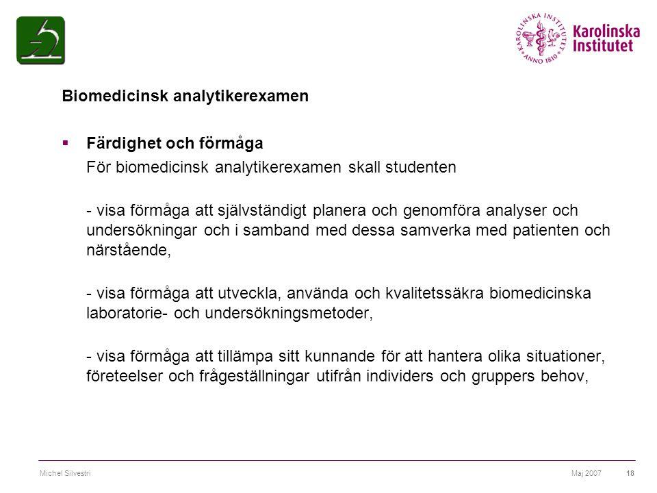 Biomedicinsk analytikerexamen Färdighet och förmåga