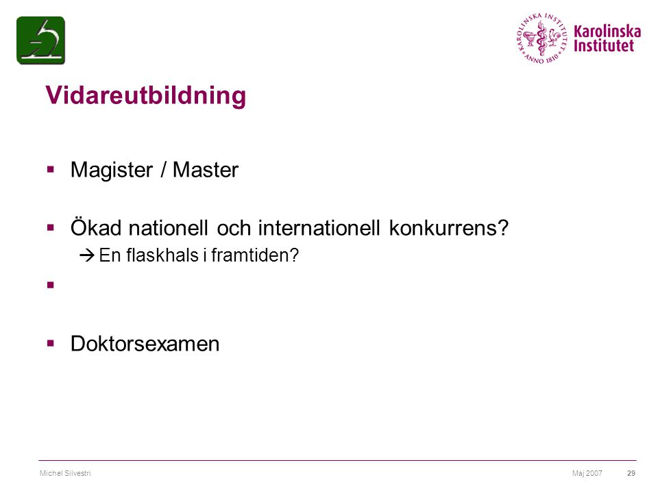 Vidareutbildning Magister / Master