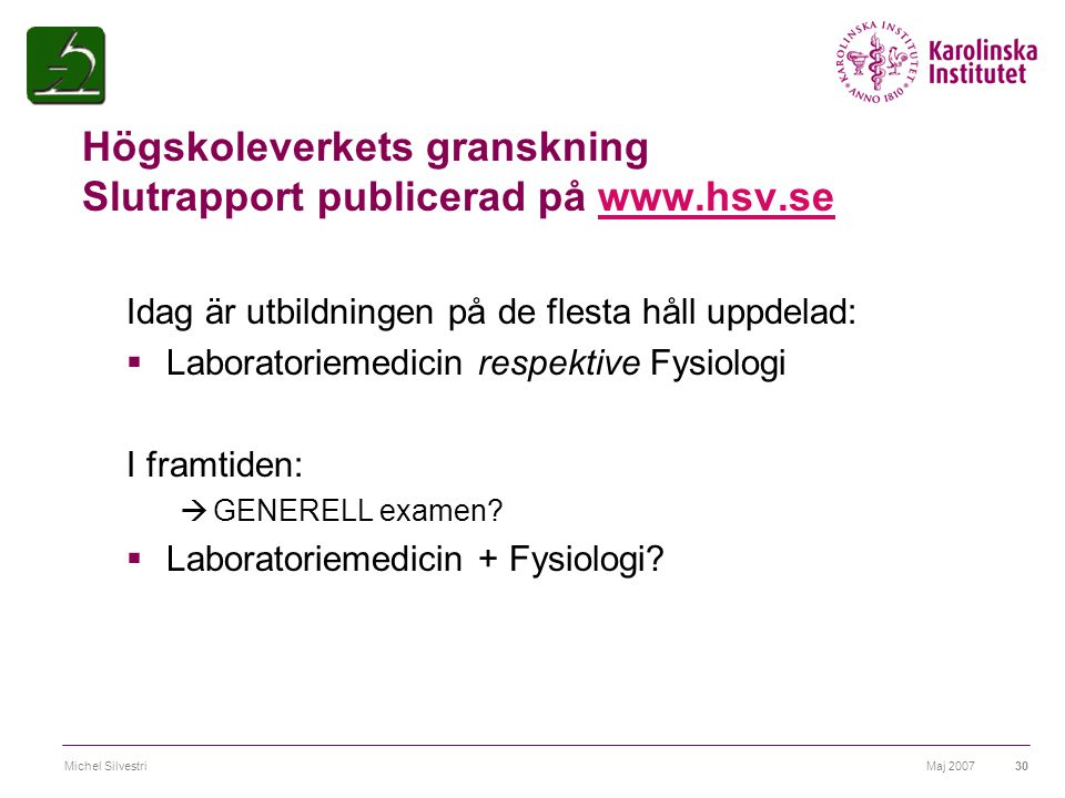 Högskoleverkets granskning Slutrapport publicerad på www.hsv.se