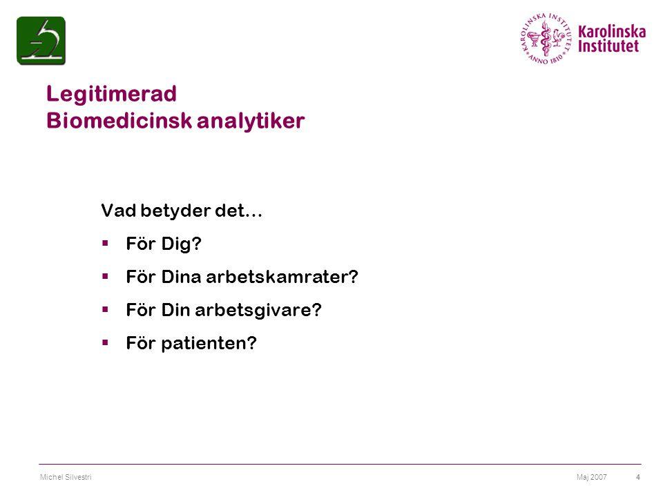 Legitimerad Biomedicinsk analytiker