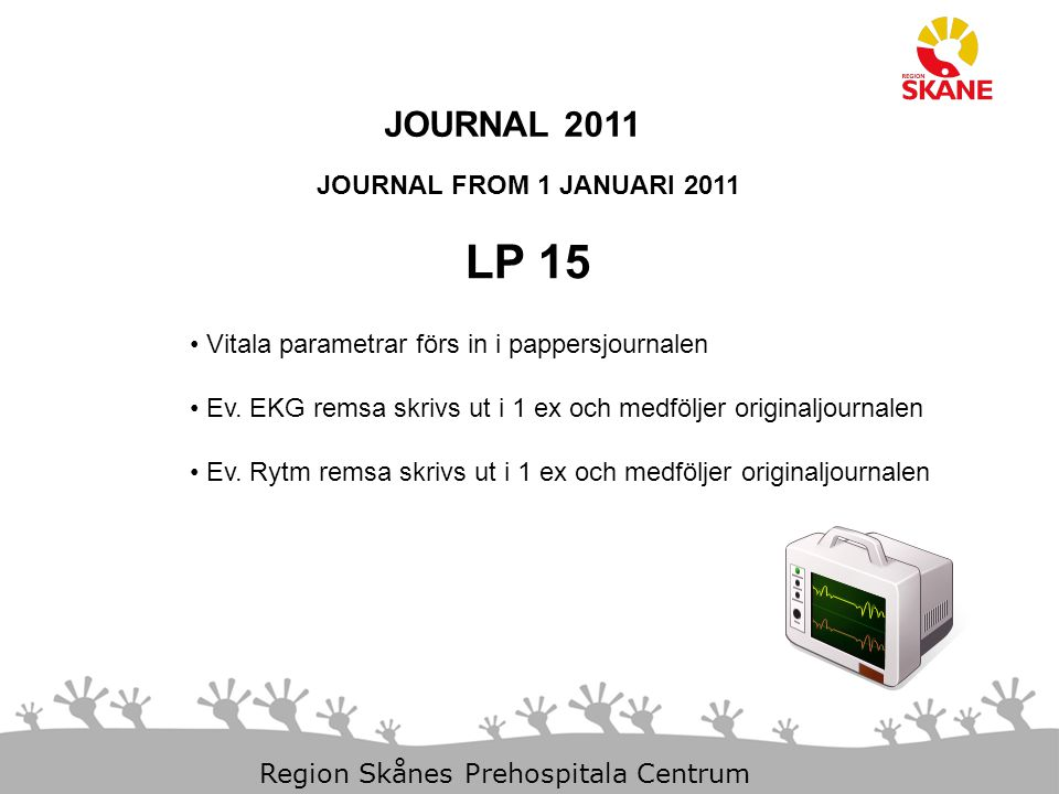 LP 15 JOURNAL 2011 JOURNAL FROM 1 JANUARI 2011