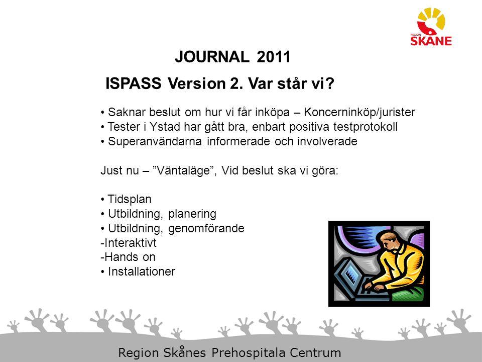 ISPASS Version 2. Var står vi