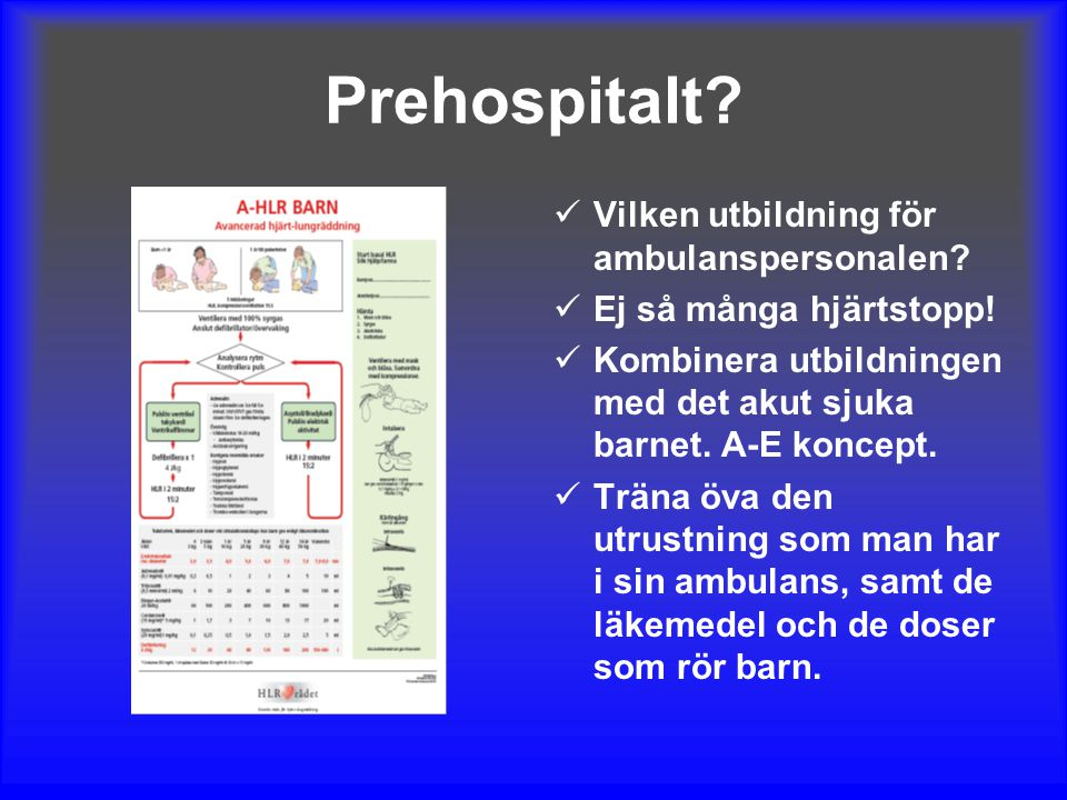 Prehospitalt Vilken utbildning för ambulanspersonalen