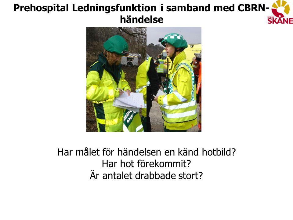 Prehospital Ledningsfunktion i samband med CBRN-händelse