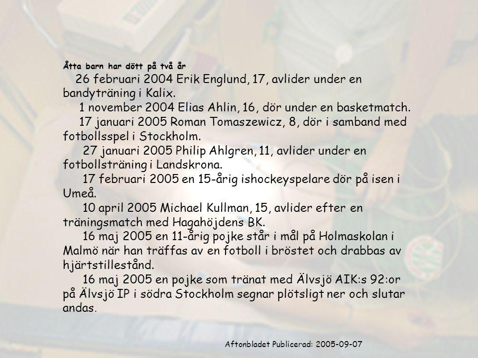 Aftonbladet Publicerad: 2005-09-07