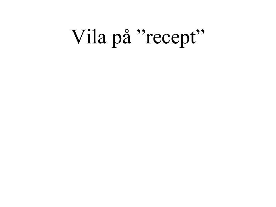 Vila på recept