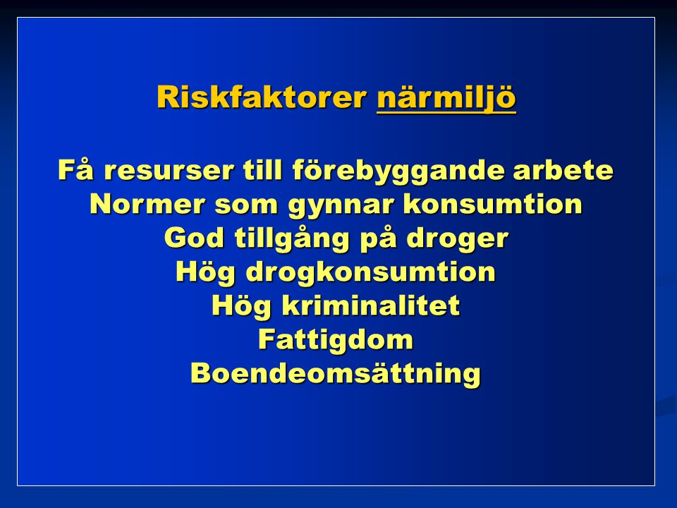 Riskfaktorer närmiljö