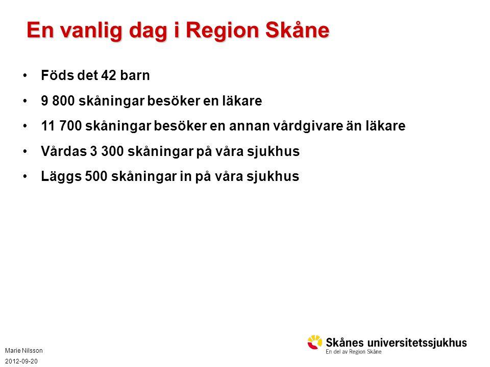 En vanlig dag i Region Skåne