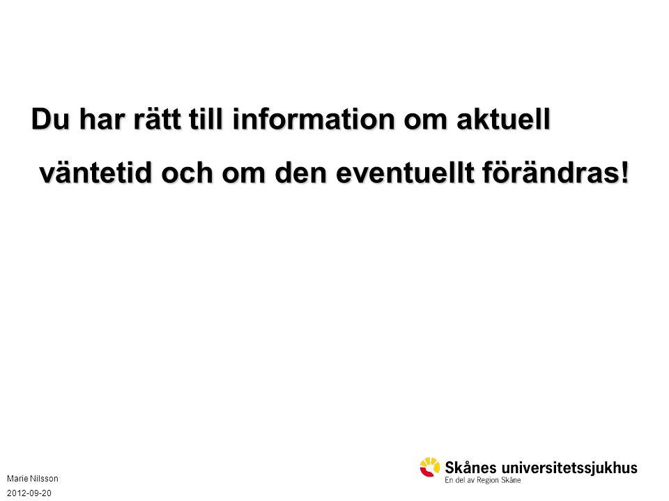 Du har rätt till information om aktuell