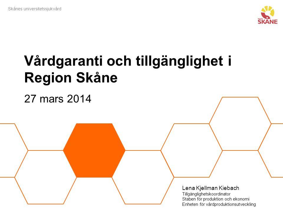 Vårdgaranti och tillgänglighet i Region Skåne
