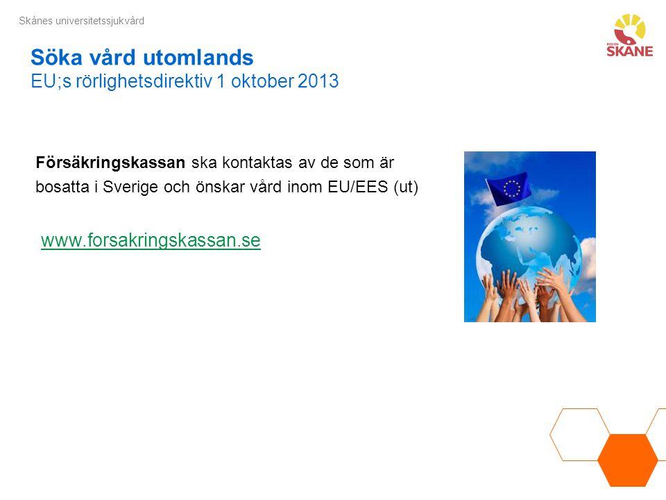 Söka vård utomlands EU;s rörlighetsdirektiv 1 oktober 2013