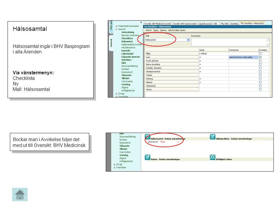 Hälsosamtal Hälsosamtal ingår i BHV Basprogram i alla Ärenden