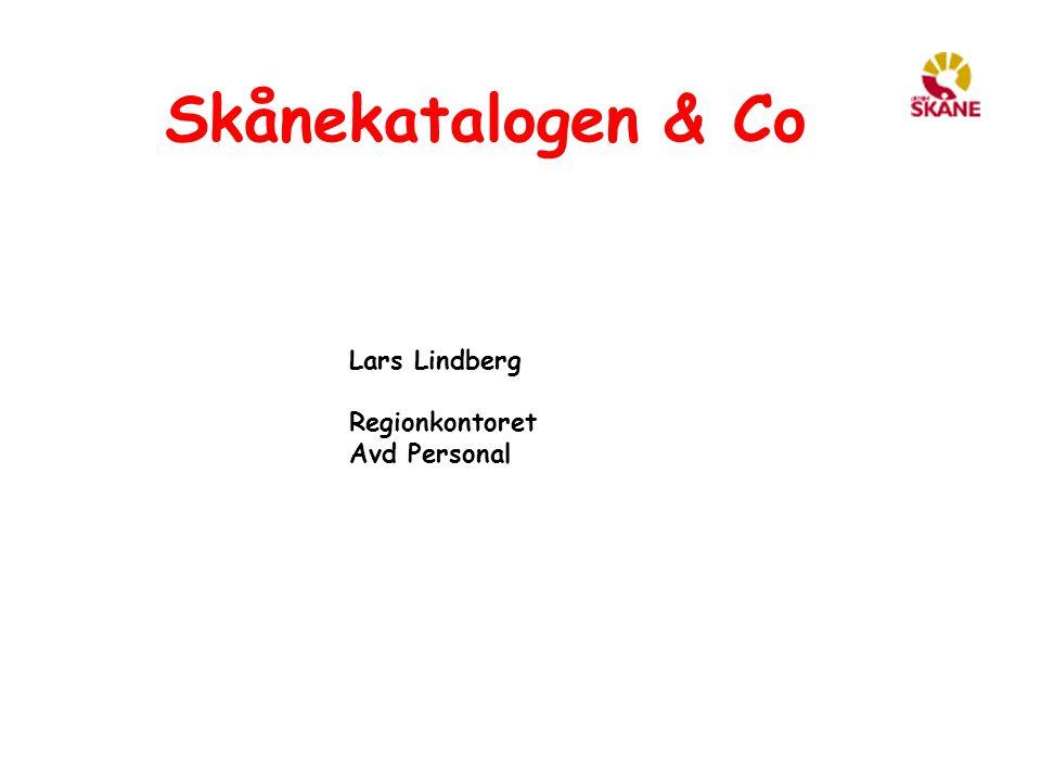 Skånekatalogen & Co Lars Lindberg Regionkontoret Avd Personal