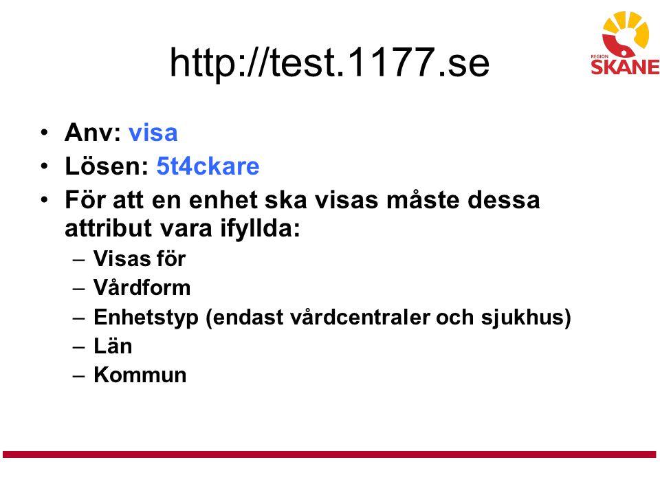 http://test.1177.se Anv: visa Lösen: 5t4ckare