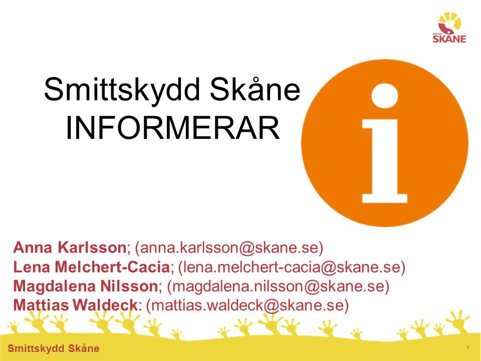 Smittskydd Skåne INFORMERAR