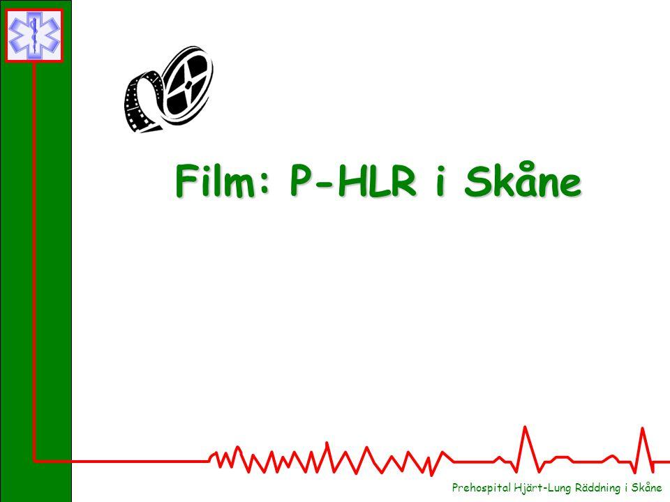Film: P-HLR i Skåne Prehospital Hjärt-Lung Räddning i Skåne