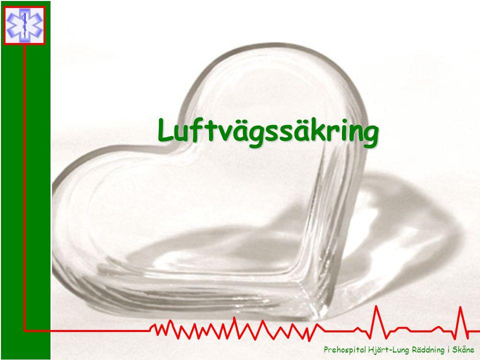 Luftvägssäkring Prehospital Hjärt-Lung Räddning i Skåne