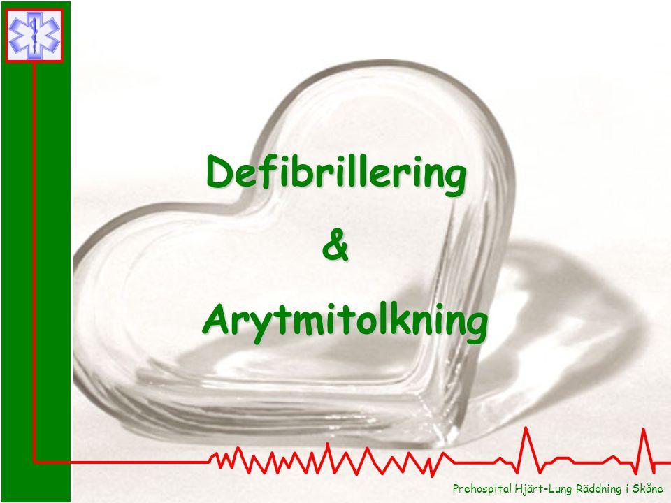 Defibrillering & Arytmitolkning
