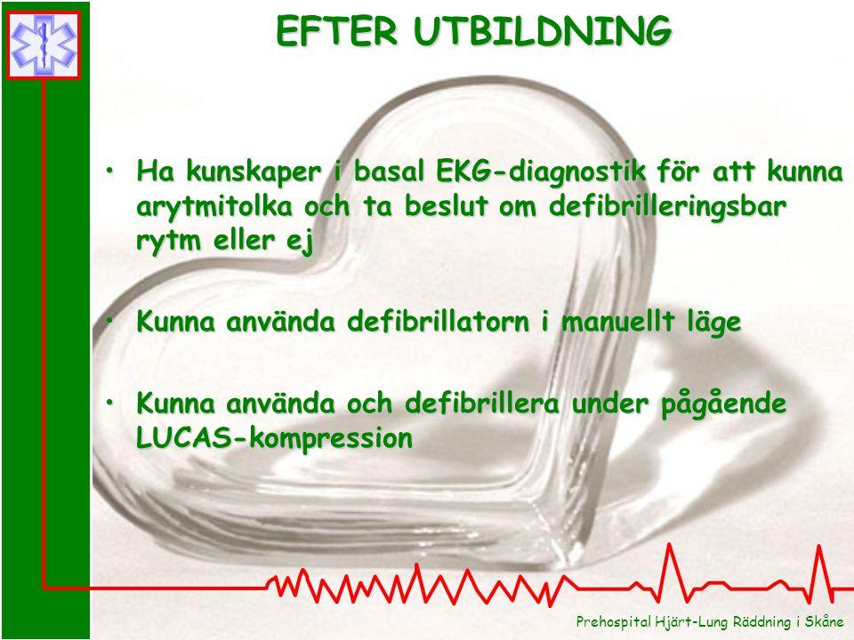 EFTER UTBILDNING Ha kunskaper i basal EKG-diagnostik för att kunna arytmitolka och ta beslut om defibrilleringsbar rytm eller ej.