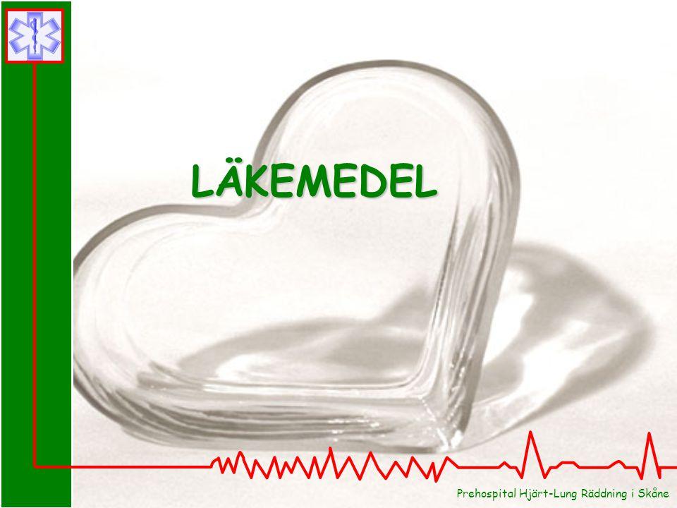LÄKEMEDEL Prehospital Hjärt-Lung Räddning i Skåne