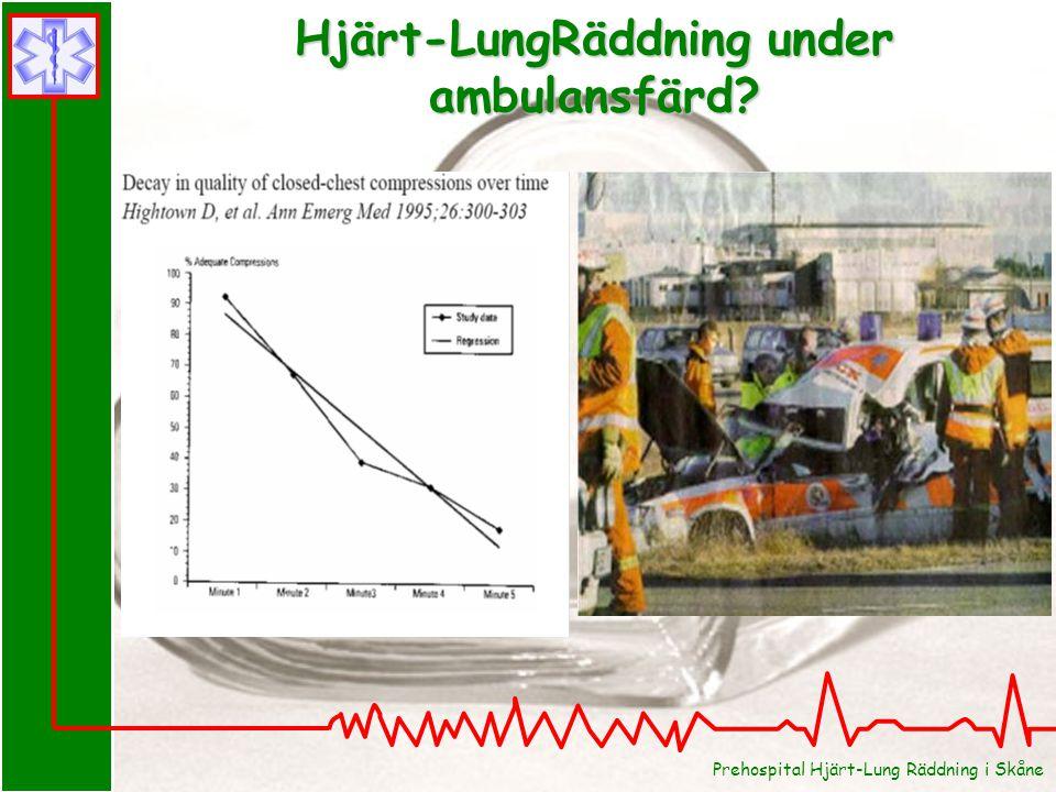 Hjärt-LungRäddning under ambulansfärd