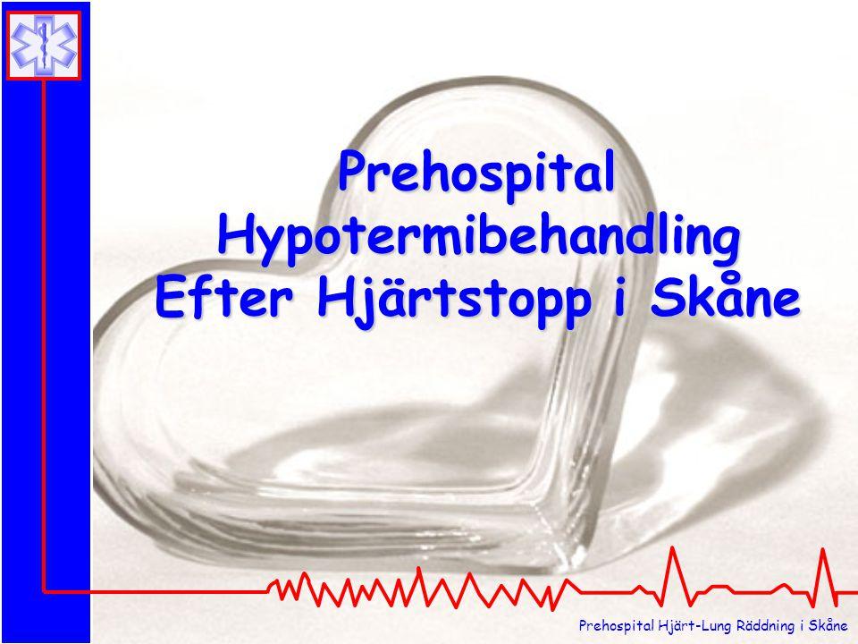 Prehospital Hypotermibehandling Efter Hjärtstopp i Skåne
