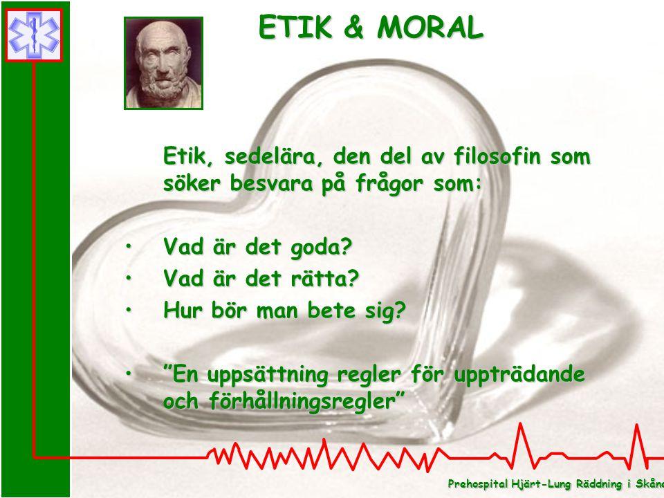 ETIK & MORAL Etik, sedelära, den del av filosofin som söker besvara på frågor som: Vad är det goda