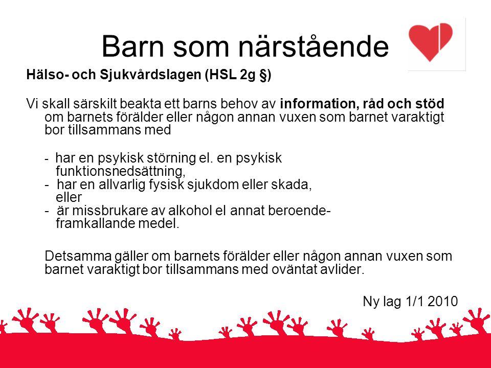 Barn som närstående Ny lag 1/1 2010