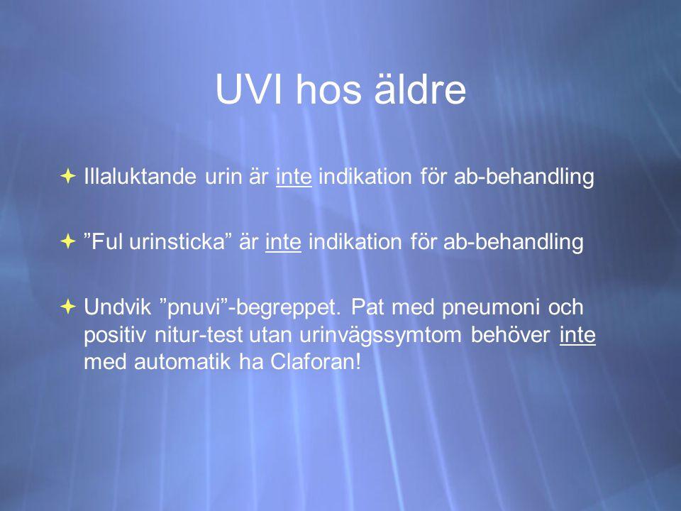 UVI hos äldre Illaluktande urin är inte indikation för ab-behandling