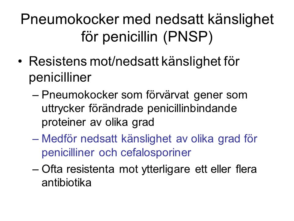 Pneumokocker med nedsatt känslighet för penicillin (PNSP)
