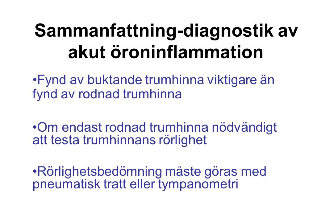 Sammanfattning-diagnostik av akut öroninflammation