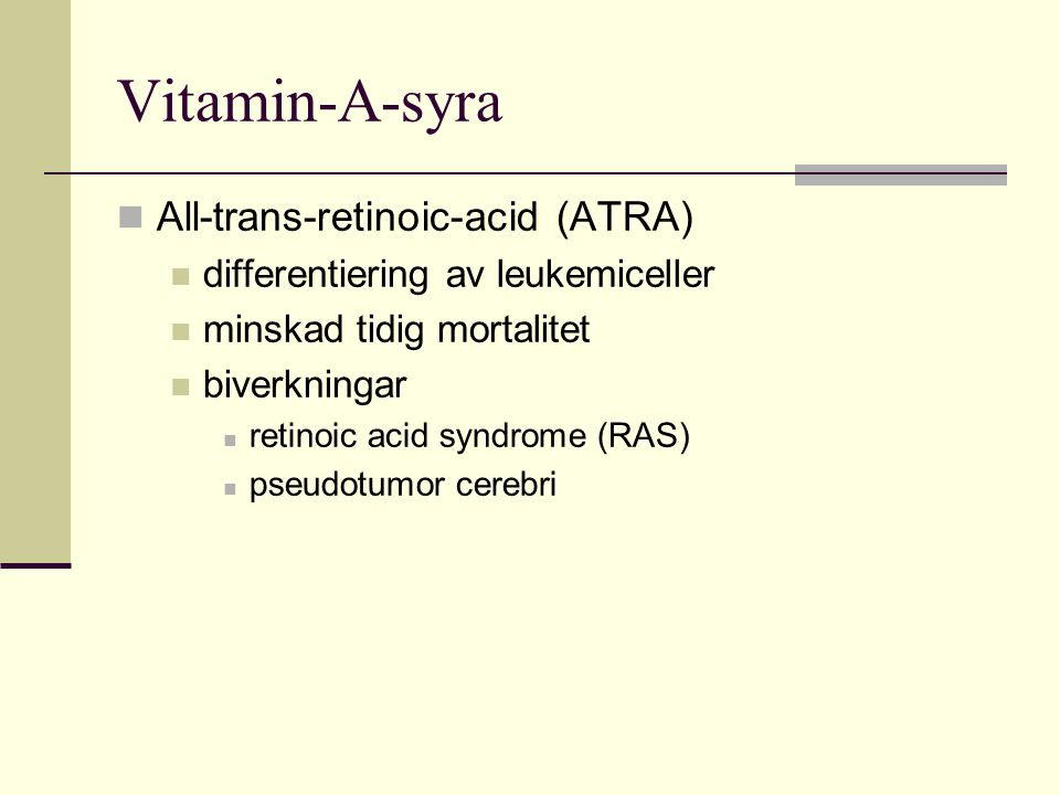 Vitamin-A-syra All-trans-retinoic-acid (ATRA)
