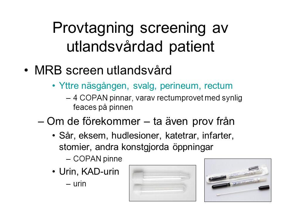 Provtagning screening av utlandsvårdad patient