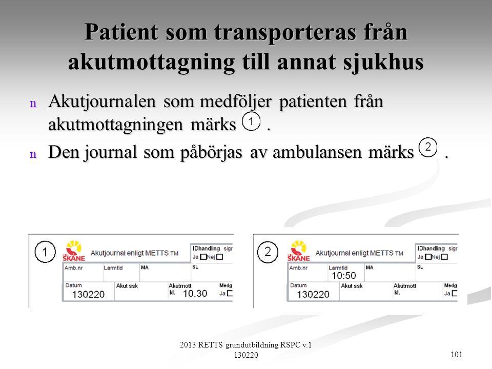 Patient som transporteras från akutmottagning till annat sjukhus