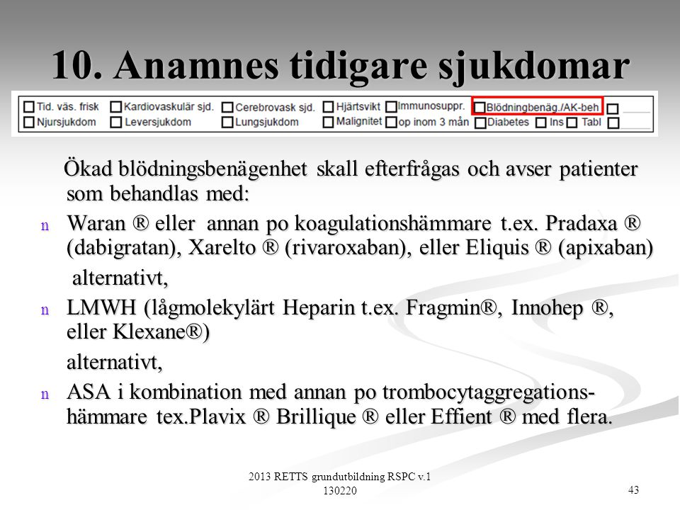 10. Anamnes tidigare sjukdomar