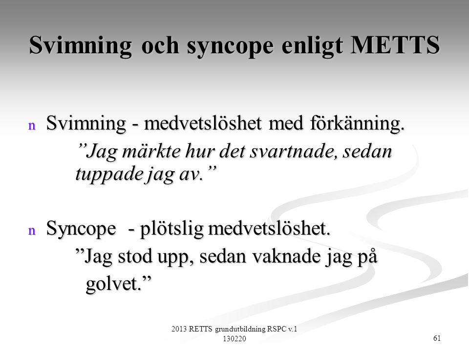Svimning och syncope enligt METTS