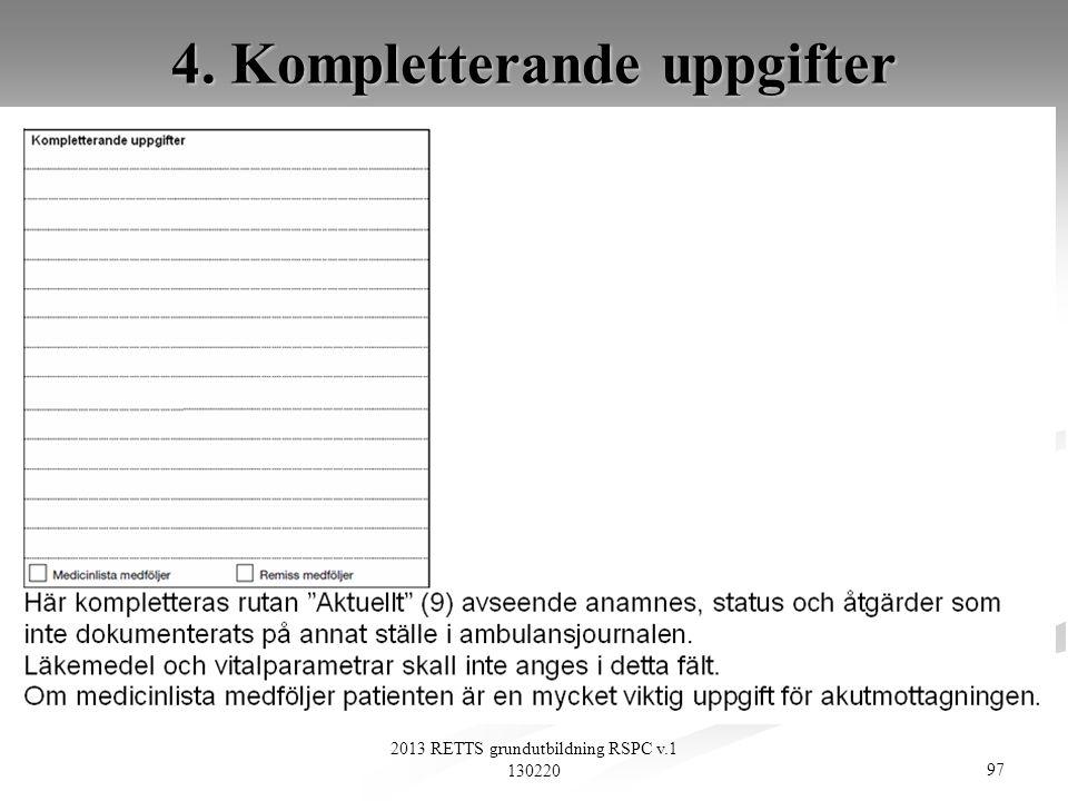 4. Kompletterande uppgifter