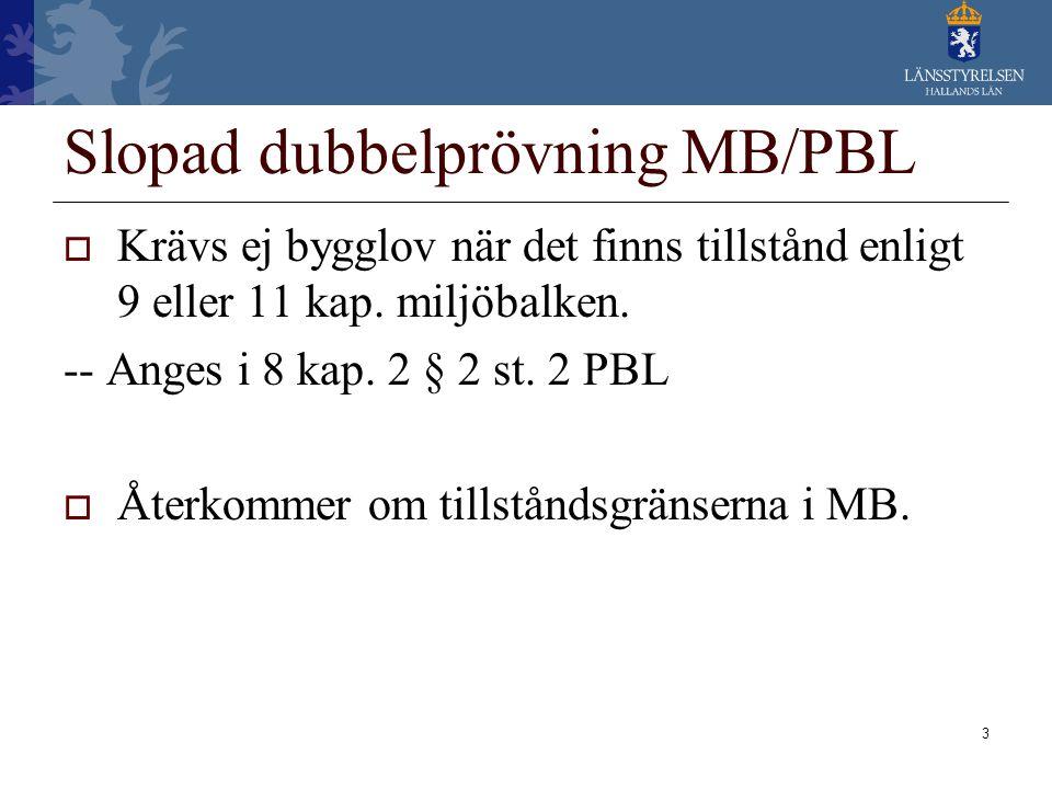 Slopad dubbelprövning MB/PBL