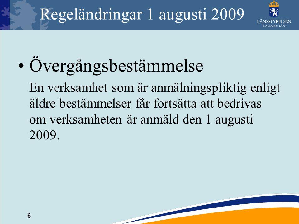 Regeländringar 1 augusti 2009