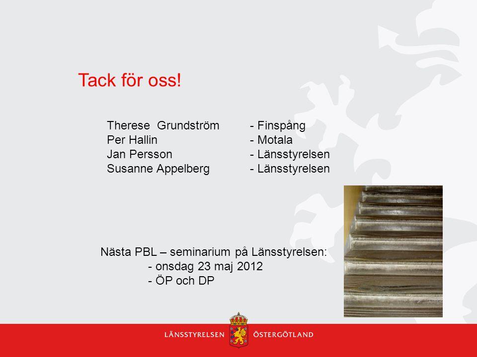 Tack för oss! Therese Grundström - Finspång Per Hallin - Motala