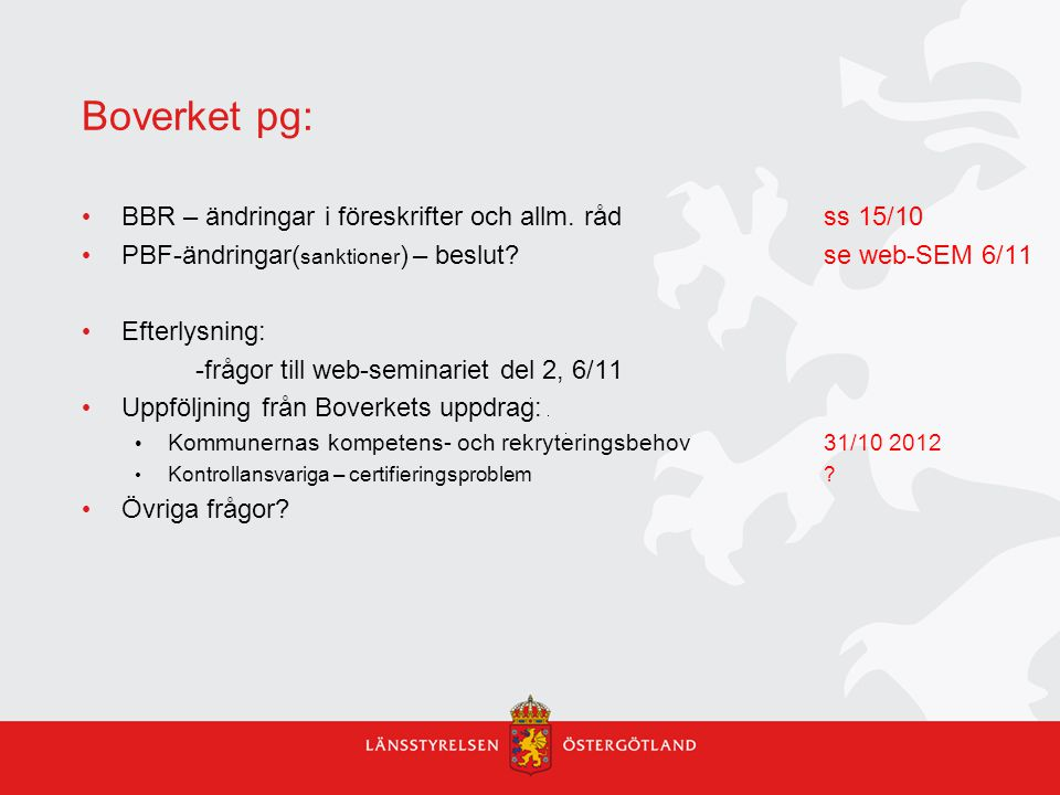 Boverket pg: BBR – ändringar i föreskrifter och allm. råd ss 15/10