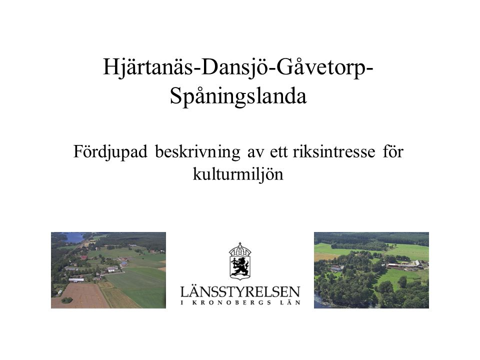 Hjärtanäs-Dansjö-Gåvetorp-Spåningslanda