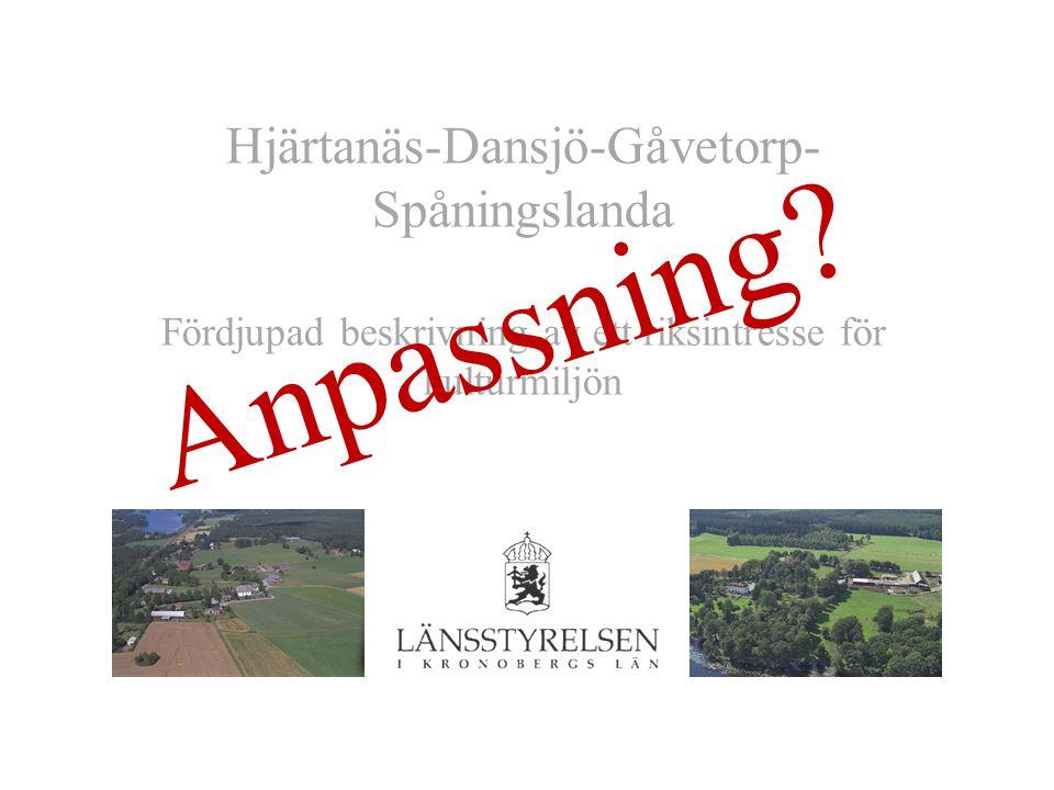 Anpassning Hjärtanäs-Dansjö-Gåvetorp-Spåningslanda